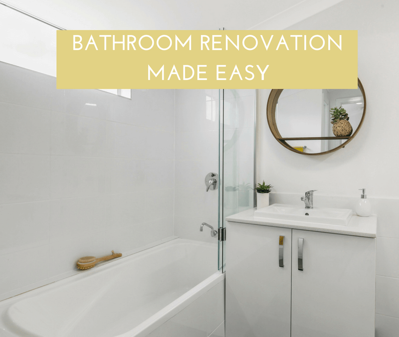 Bathroom Renovation Made Easy