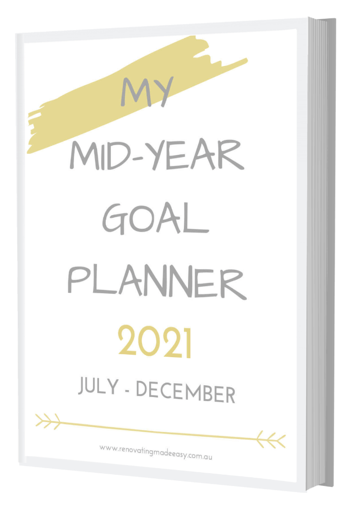 Renovating Made Easy - Mid Year Goal Planner
